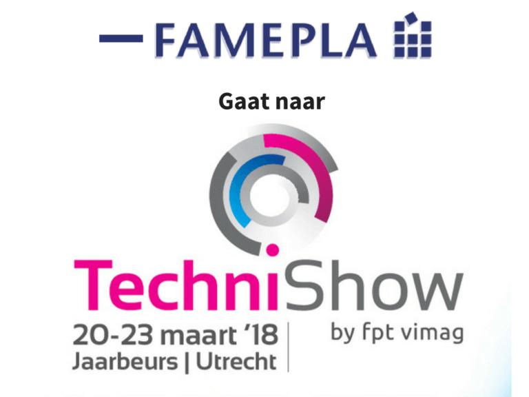 Famepla gaat naar vakbeurs Technishow 2018!